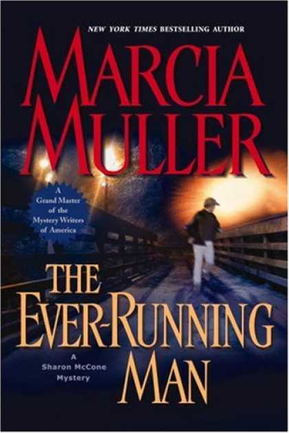 Bestsellers (2007) - The Ever-Running Man (Sharon McCone Mysteries) by Marcia Muller