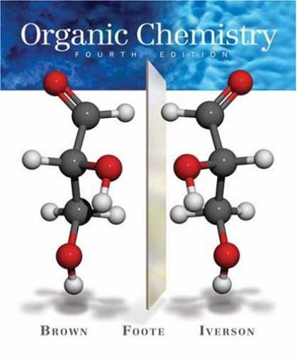 Bestsellers (2007) - Organic Chemistry (with Organic ChemistryNOW) by William H. Brown