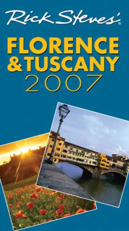 Bestsellers (2007) - Rick Steves' Florence and Tuscany 2007 (Rick Steves) by Rick Steves