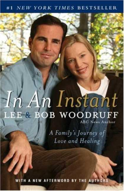 Bestsellers (2007) - In an Instant: A Family's Journey of Love and Healing by Lee Woodruff