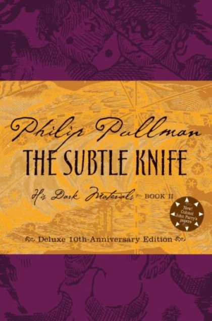 Bestsellers (2007) - The Subtle Knife, Deluxe 10th Anniversary Edition (His Dark Materials, Book 2) b