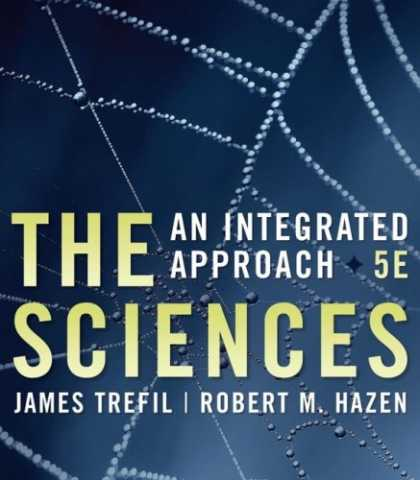 Bestsellers (2007) - The Sciences: An Integrated Approach by James Trefil
