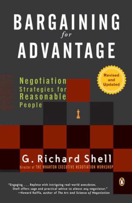 Bestsellers (2007) - Bargaining for Advantage: Negotiation Strategies for Reasonable People 2nd Editi