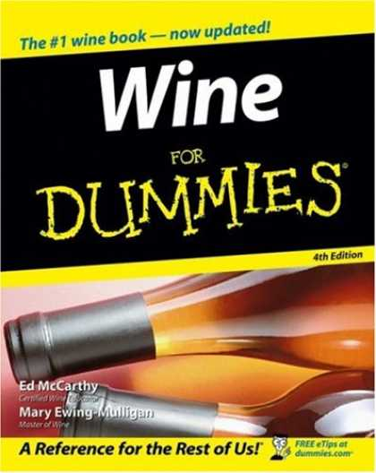 Bestsellers (2007) - Wine For Dummies (For Dummies (Cooking)) by Ed McCarthy