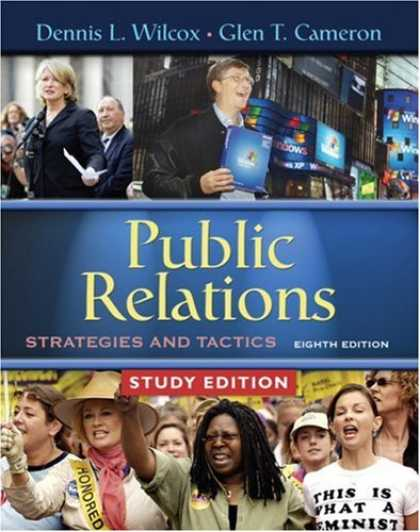 Bestsellers (2007) - Public Relations: Strategies and Tactics, Study Edition (8th Edition) by Dennis