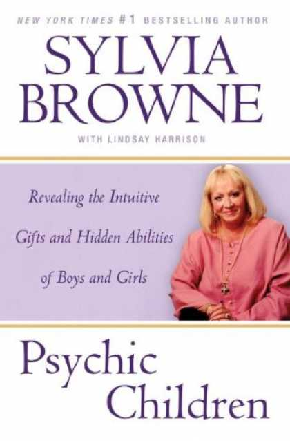 Bestsellers (2007) - Psychic Children: Revealing the Intuitive Gifts and Hidden Abilities of Boys and