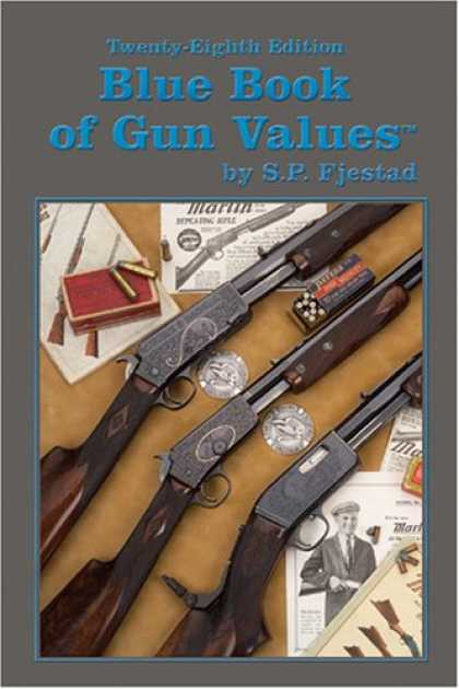 Bestsellers (2007) - Blue Book of Gun Values by S. P. Fjestad