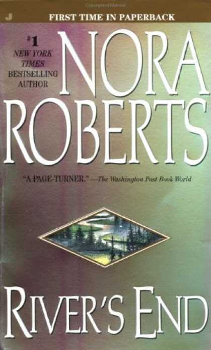 Bestsellers (2007) - River's End by Nora Roberts