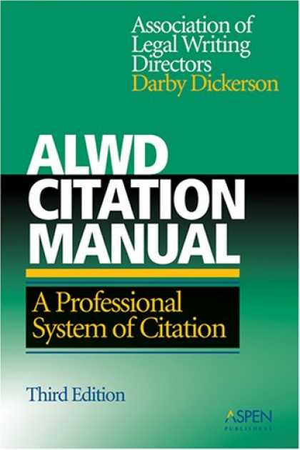 Bestsellers (2007) - ALWD Citation Manual: A Professional System of Citation, 3rd Edition
