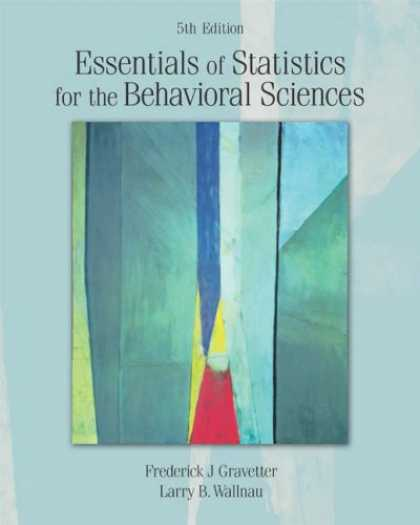 Bestsellers (2007) - Essentials of Statistics for the Behavioral Sciences by Frederick J Gravetter