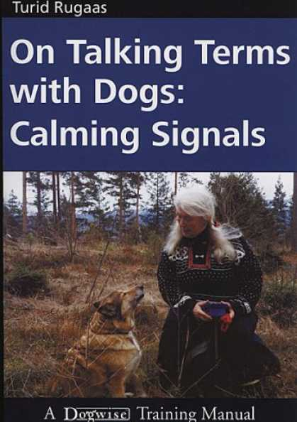 Bestsellers (2007) - On Talking Terms With Dogs: Calming Signals by Turid Rugaas