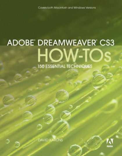Bestsellers (2007) - Adobe Dreamweaver CS3 How-Tos: 100 Essential Techniques (How-Tos) by David Karli