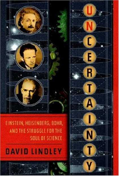 Bestsellers (2007) - Uncertainty: Einstein, Heisenberg, Bohr, and the Struggle for the Soul of Scienc