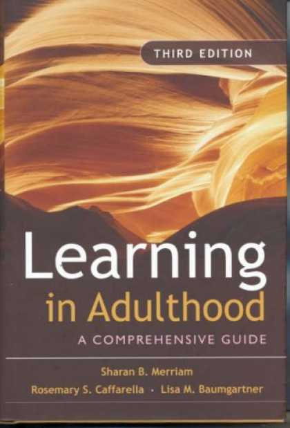 Bestsellers (2007) - Learning in Adulthood: A Comprehensive Guide (Jossey-Bass Higher & Adult Educati