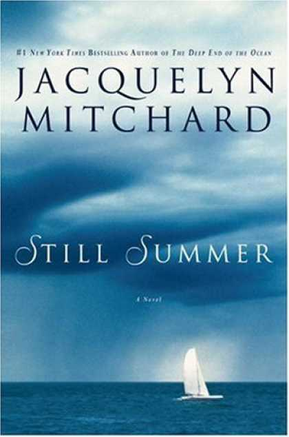 Bestsellers (2007) - Still Summer by Jacquelyn Mitchard