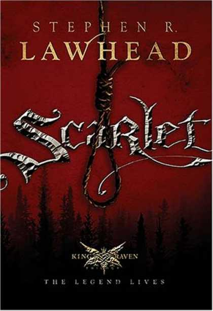 Bestsellers (2007) - Scarlet (The King Raven Trilogy, Book 2) by Stephen R. Lawhead
