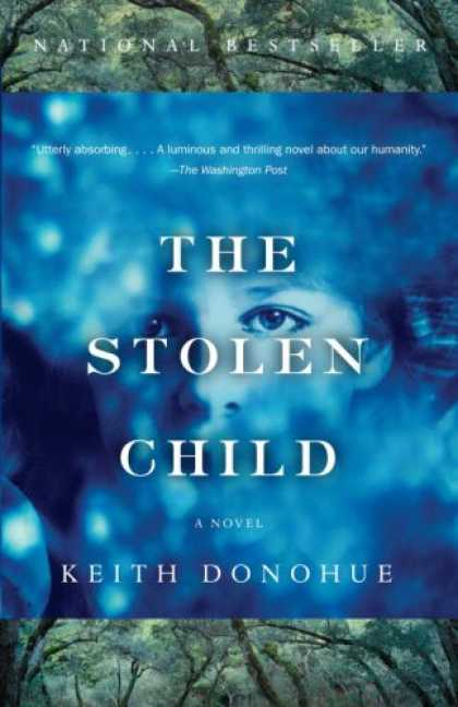 Bestsellers (2007) - The Stolen Child by Keith Donohue