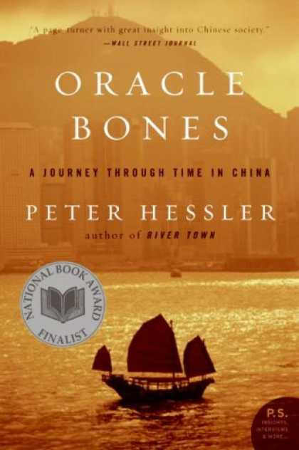 Bestsellers (2007) - Oracle Bones: A Journey Through Time in China (P.S.) by Peter Hessler