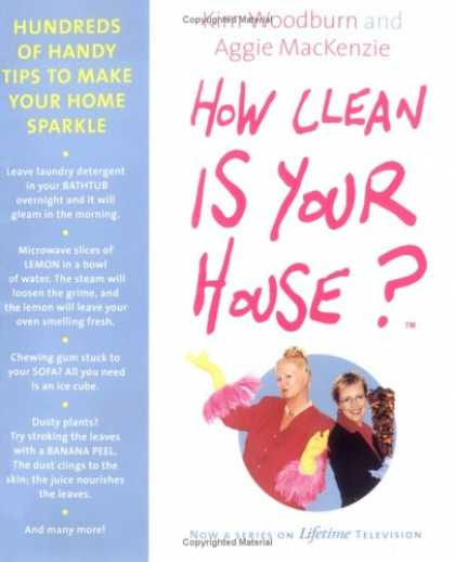 Bestsellers (2007) - How Clean Is Your House?: Hundreds of Handy Tips to Make Your Home Sparkle by Ag