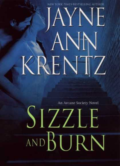 Bestsellers (2007) - Sizzle and Burn (The Arcane Society, Book 3) by Jayne Ann Krentz