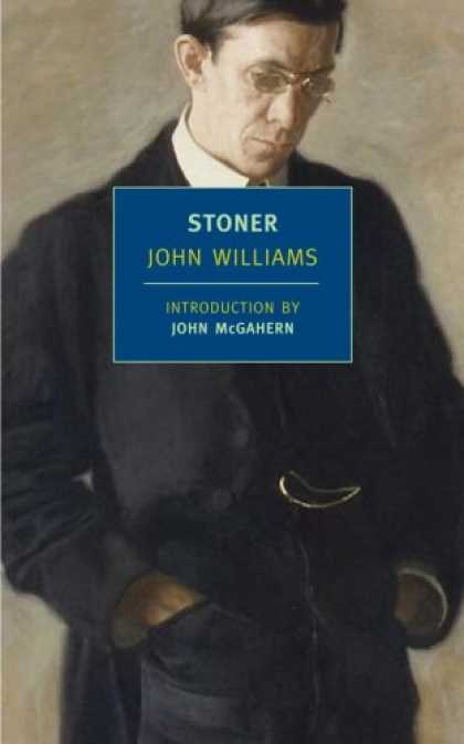 Bestsellers (2007) - Stoner (New York Review Books Classics) by John Williams