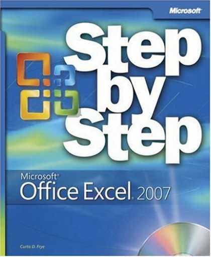 Bestsellers (2007) - Microsoft Office Excel 2007 Step by Step (Step By Step (Microsoft)) by Curtis