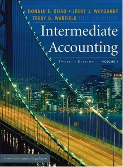 Bestsellers (2007) - Intermediate Accounting, Volume 1 by Donald E. Kieso