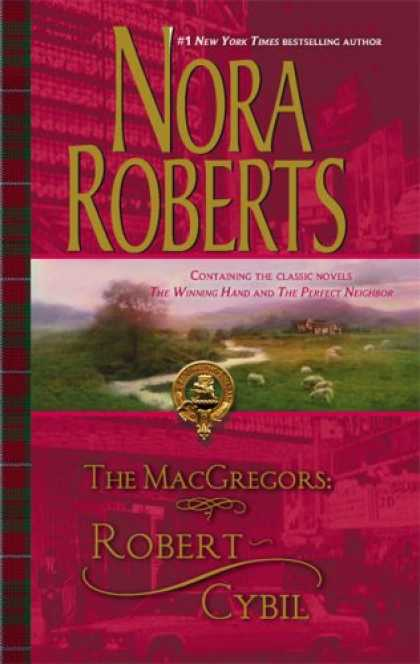 Bestsellers (2007) - The MacGregors: Robert & Cybil: The Winning HandThe Perfect Neighbor (Macgregors
