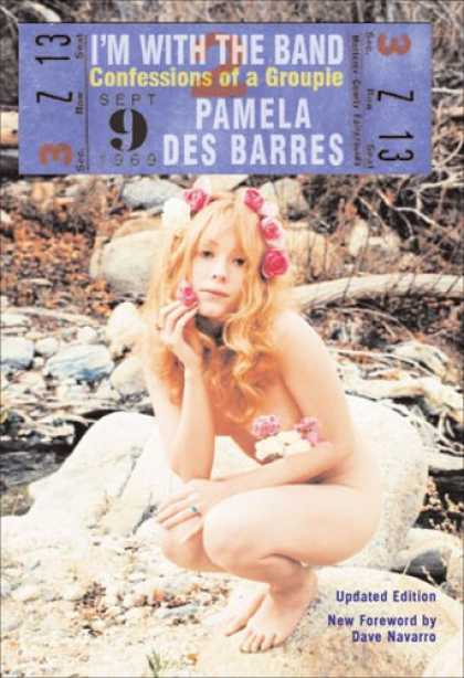 Bestsellers (2007) - I'm with the Band: Confessions of a Groupie by Pamela Des Barres
