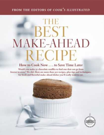 Bestsellers (2007) - The Best Make-Ahead Recipe (The Best Recipe)