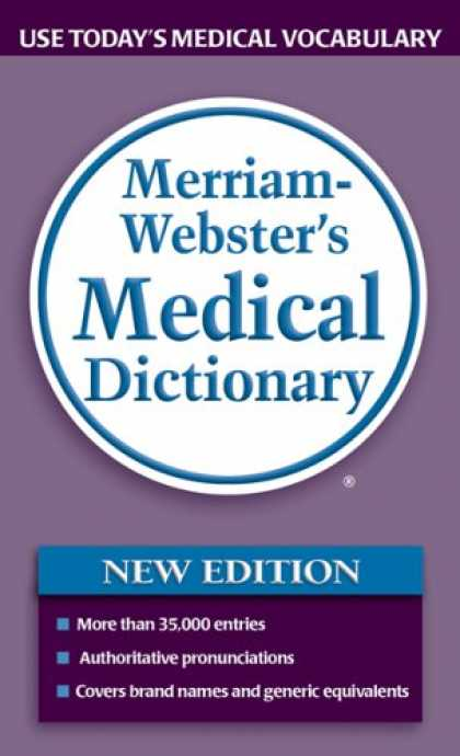 Bestsellers (2007) - Merriam-webster's Medical Dictionary