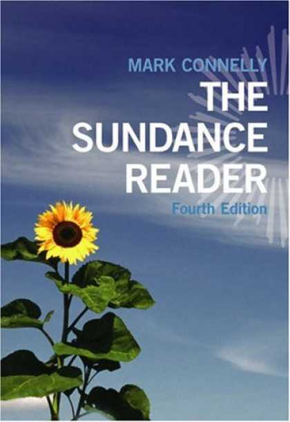Bestsellers (2007) - The Sundance Reader (with InfoTrac ) by Mark Connelly