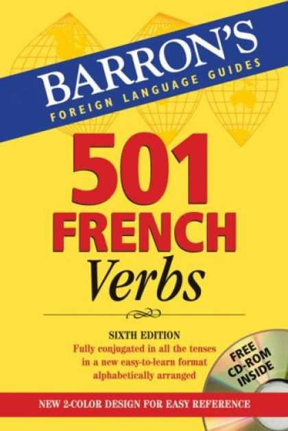 Bestsellers (2007) - 501 French Verbs: with CD-ROM (Barron's Foreign Language Guides) by Christopher