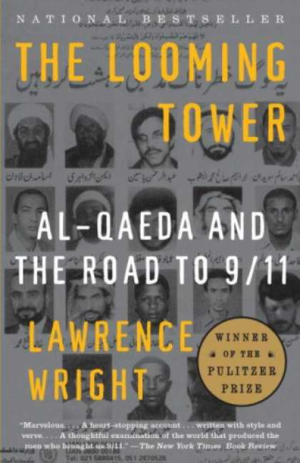 Bestsellers (2007) - The Looming Tower: Al Qaeda and the Road to 9/11 (Vintage) by Lawrence Wright