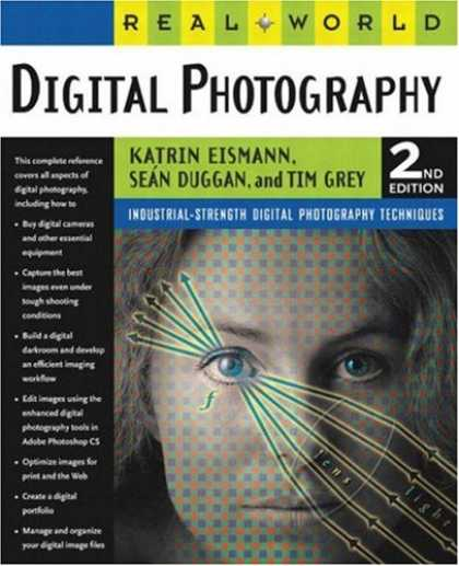 Bestsellers (2007) - Real World Digital Photography, Second Edition by Katrin Eismann