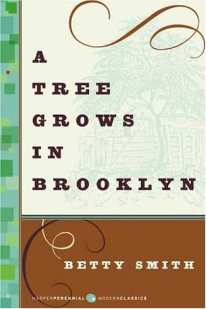 Bestsellers (2007) - A Tree Grows in Brooklyn (P.S.) by Betty Smith