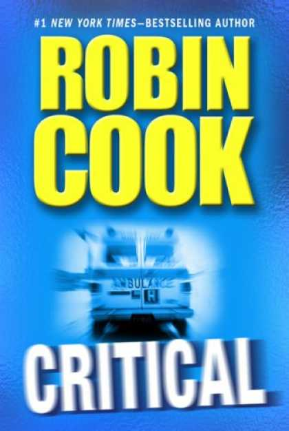 Bestsellers (2007) - Critical by Robin Cook