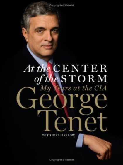 Bestsellers (2007) - At the Center of the Storm: My Years at the CIA by George Tenet