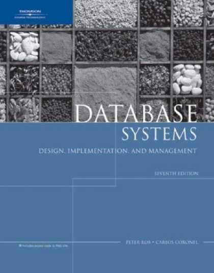 Bestsellers (2007) - Database Systems: Design, Implementation, and Management, Seventh Edition by Pet