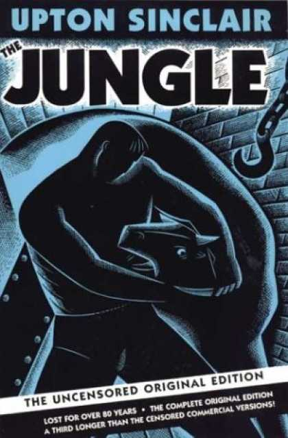 Bestsellers (2007) - The Jungle: The Uncensored Original Edition by Upton Sinclair