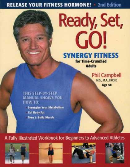 Bestsellers (2007) - Ready, Set, Go! Synergy Fitness by Phil Campbell