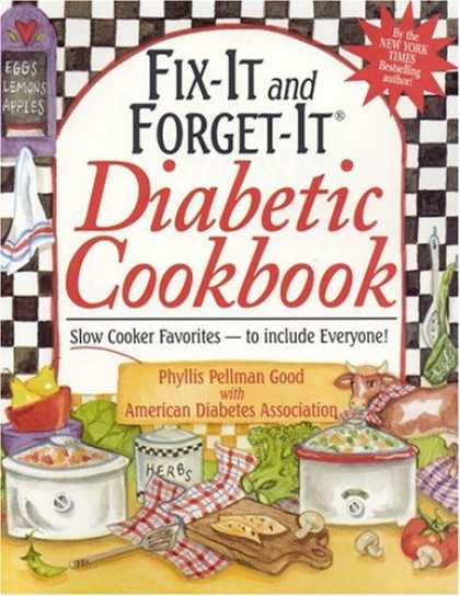 Bestsellers (2007) - Fix-It and Forget-It Diabetic Cookbook: Slow-Cooker Favorites to Include Everyon