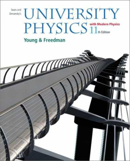 Bestsellers (2007) - University Physics with Modern Physics, 11th Edition by Hugh D. Young
