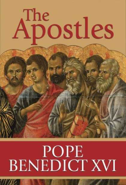 Bestsellers (2007) - The Apostles by Pope Benedict XVI