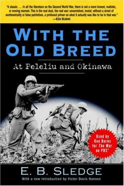 Bestsellers (2007) - With the Old Breed: At Peleliu and Okinawa by E.B. Sledge