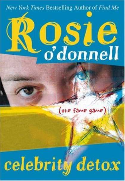 Bestsellers (2007) - Celebrity Detox: (the fame game) by Rosie O'Donnell