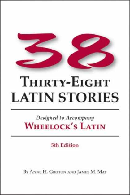 Bestsellers (2007) - 38 Latin Stories Designed to Accompany Frederic M. Wheelock's Latin by Anne H. G