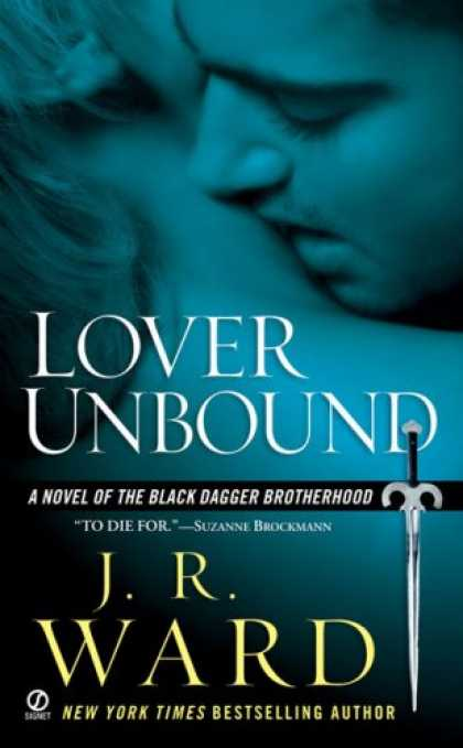 Bestsellers (2007) - Lover Unbound (Black Dagger Brotherhood, Book 5) by J.R. Ward