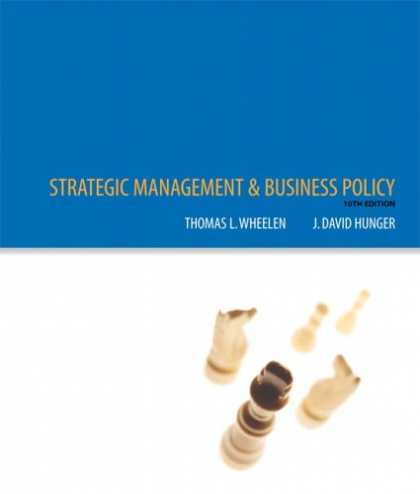Bestsellers (2007) - Strategic Management and Business Policy (10th Edition) by Tom Wheelen