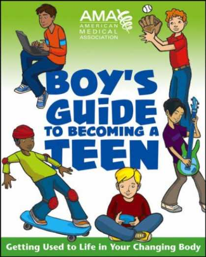 Bestsellers (2007) - American Medical Association Boy's Guide to Becoming a Teen by American Medical